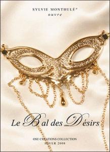 Collections Le Bal des Desirs